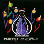 'Perfume Set To Music' on RCA recording